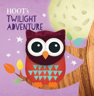 Hoot's Twilight Adventure Puppet Book by Rowena Blyth