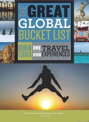 Great Global Bucket List by Robin Esrock