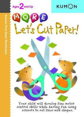 More Let's Cut Paper! by Kumon