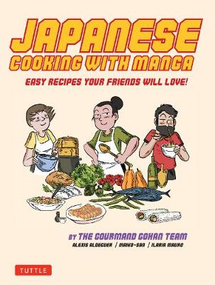 Japanese Cooking with Manga by Alexis Aldeguer