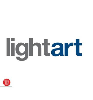 Light Art: The Targetti Light Art Collection book