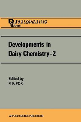 Developments in Dairy Chemistry-2 by P. F. Fox