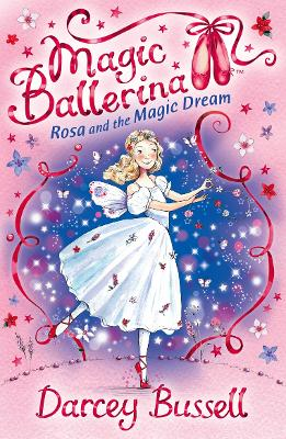 Rosa and the Magic Dream by Darcey Bussell