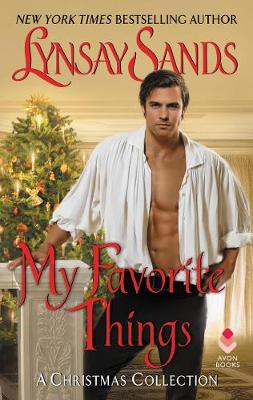 My Favorite Things: A Christmas Collection by Lynsay Sands