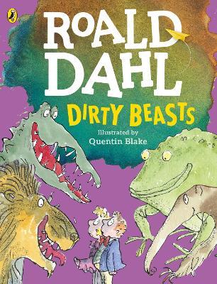 Dirty Beasts by Roald Dahl