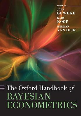 Oxford Handbook of Bayesian Econometrics by Gary Koop