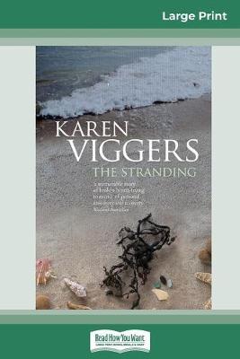 The Stranding (16pt Large Print Edition) by Karen Viggers