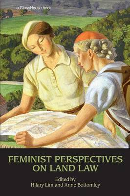 Feminist Perspectives on Land Law by Hilary Lim