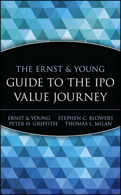 Ernst & Young Guide to the IPO Value Journey book