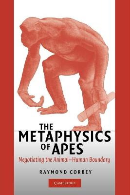 The Metaphysics of Apes by Raymond H.A. Corbey