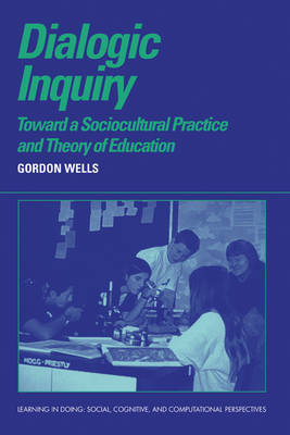 Dialogic Inquiry by Gordon Wells
