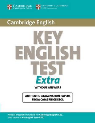 Cambridge Key English Test Extra Student's Book by Cambridge ESOL