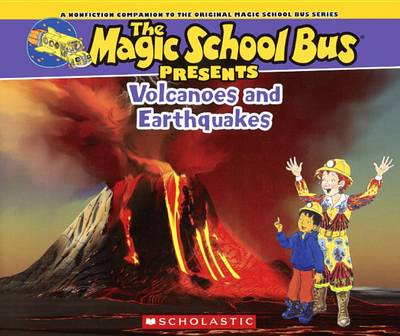 Volcanoes and Earthquakes by Joanna Cole