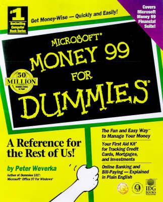 Microsoft Money 99 For Dummies by Peter Weverka