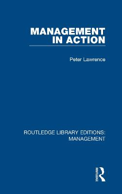 Management in Action by Peter Lawrence
