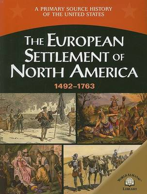 The European Settlement of North America 1492-1763 by George E Stanley