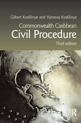 Commonwealth Caribbean Civil Procedure by Gilbert Kodilinye