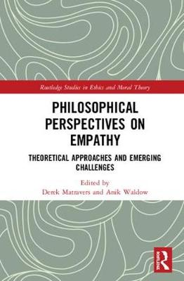 Philosophical Perspectives on Empathy: Theoretical Approaches and Emerging Challenges book