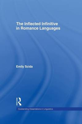 The Inflected Infinitive in Romance Languages by Emily E. Scida