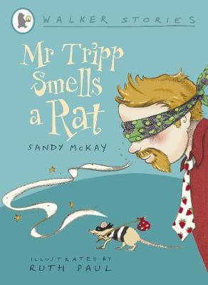 Mr Tripp Smells a Rat by Sandy McKay