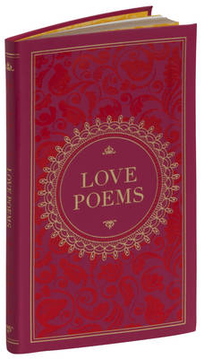 Love Poems (Barnes & Noble Collectible Classics: Pocket Edition) by Various Authors ..