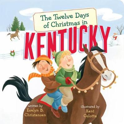 The Twelve Days of Christmas in Kentucky by Evelyn B. Christensen