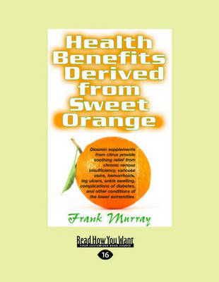 Health Benefits Derived from Sweet Orange by Frank Murray