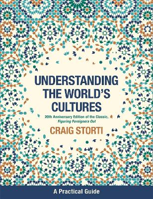 Understanding the World's Cultures by Craig Storti