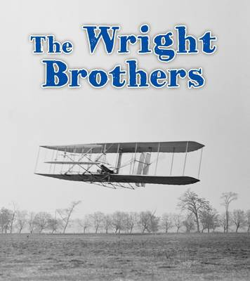 The Wright Brothers by Helen Cox-Cannons