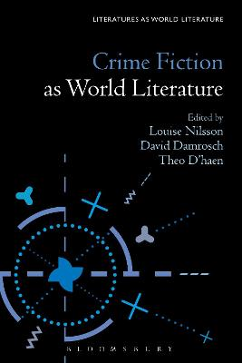 Crime Fiction as World Literature by Damrosch