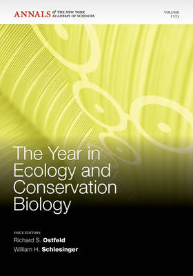The Year in Ecology and Conservation Biology by Richard S. Ostfeld