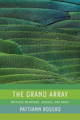 Grand Array by Pattiann Rogers