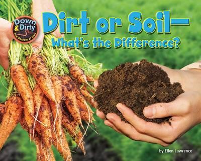 Dirt or Soil by Ellen Lawrence