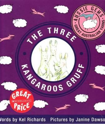 Aussie Gems: Three Kangaroo Gruff by Kel Richards