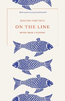 On the Line: Notes from a Factory book