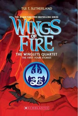 Wings of Fire: Winglets Quartet by Tui,T Sutherland