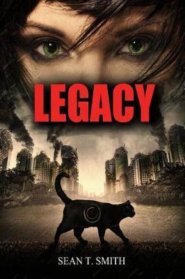 Legacy by Sean T Smith