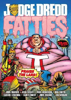 Judge Dredd: Fatties by John Wagner