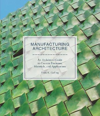 Manufacturing Architecture book