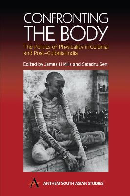 Confronting the Body by James H. Mills