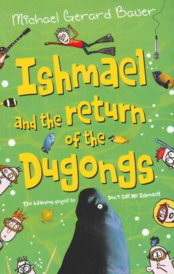 Ishmael and Return Dugongs by Michael Gerard Bauer