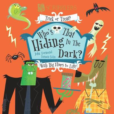 Who's Hiding In The Dark? by John Townsend