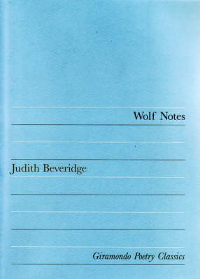 Wolf Notes by Judith Beveridge