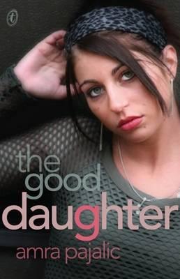 Good Daughter by Amra Pajalic