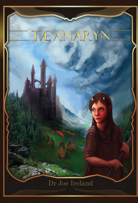 The The Tae'anaryn by Joe Ireland