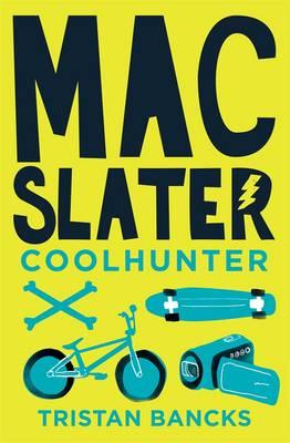 Mac Slater Coolhunter 1 by Tristan Bancks