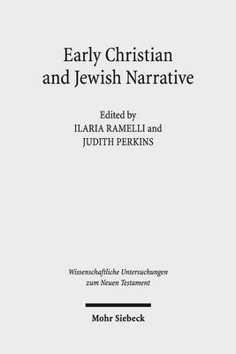 Early Christian and Jewish Narrative by Judith Perkins
