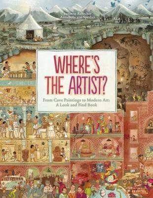 Where's the Artist? From Cave to Paintings to Modern Art book