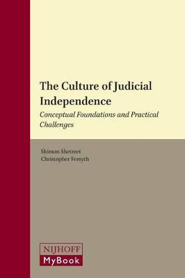 Culture of Judicial Independence by Shimon Shetreet