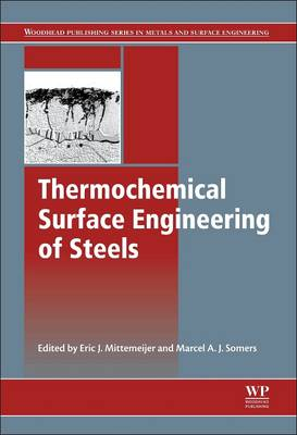 Thermochemical Surface Engineering of Steels by Eric J. Mittemeijer